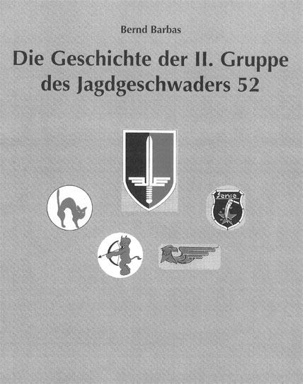 Die Geschichte der II. Gruppe des Jagdgeschwaders 52