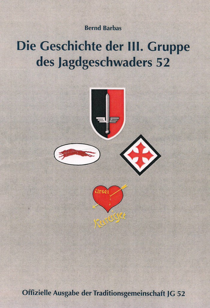 Die Geschichte der III. Gruppe des Jagdgeschwaders 52